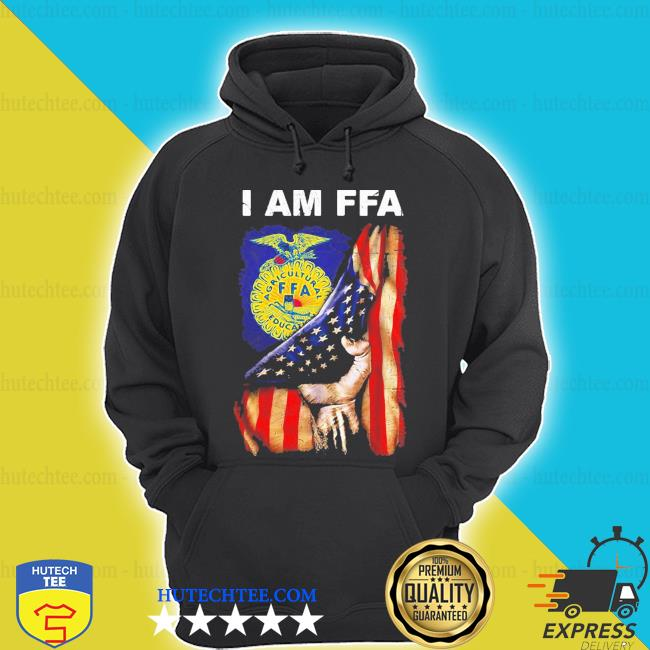 I am FFA american flag independence day s hoodie