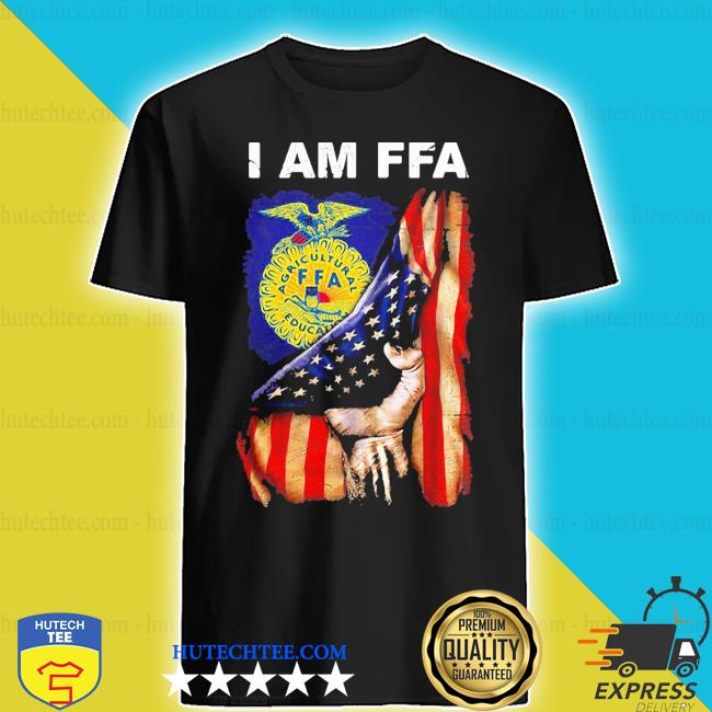 I am FFA american flag independence day shirt