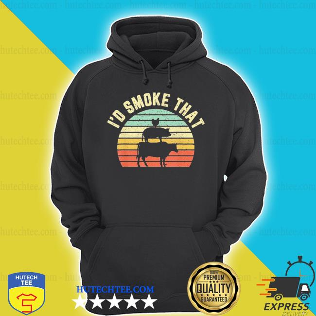 I'd smoke that retro barbeque grilling s hoodie