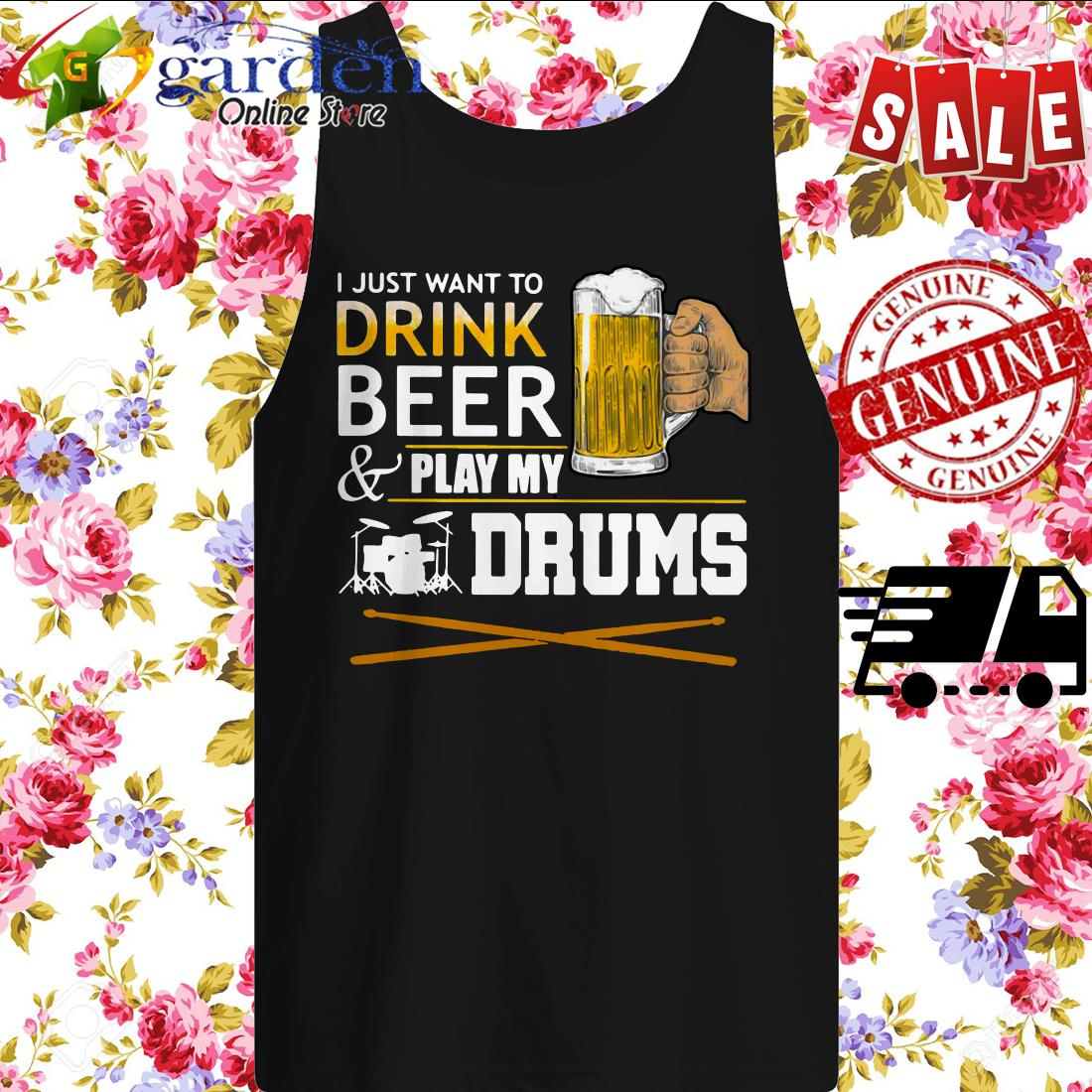 I Just Want To Drink Beer And Play My Drums sweater