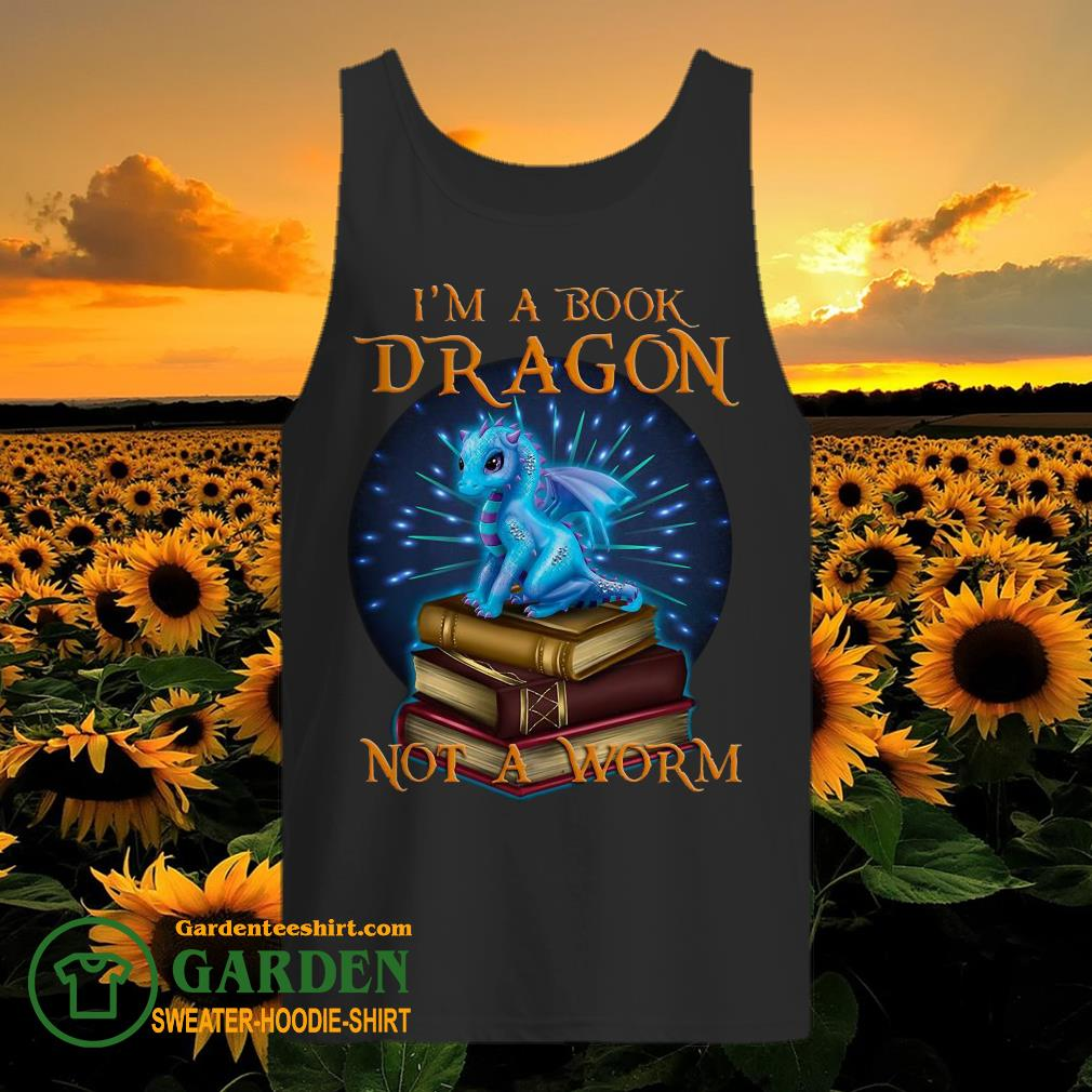 I'm a book Dragon not a worm tank top