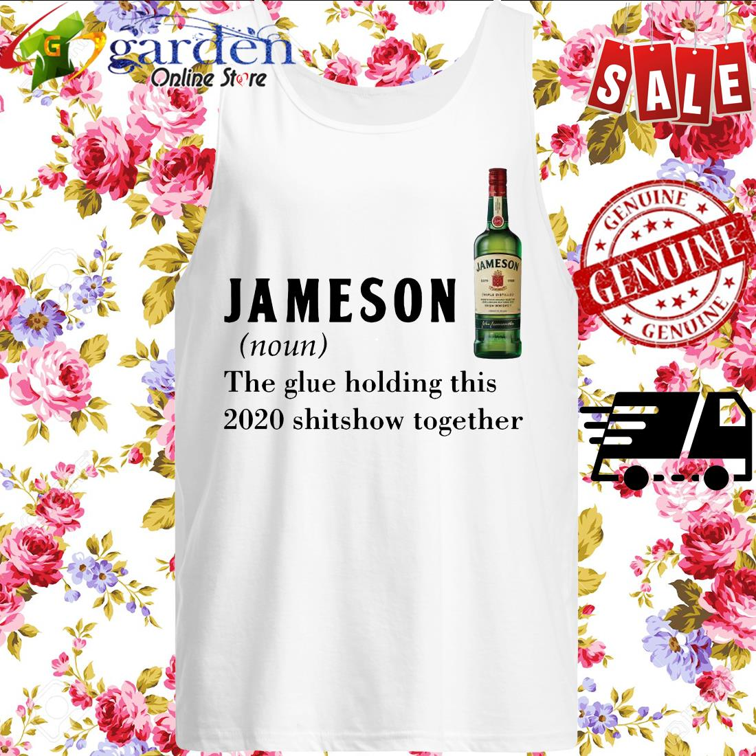 Jameson the glue holding this 2020 shitshow together tank top