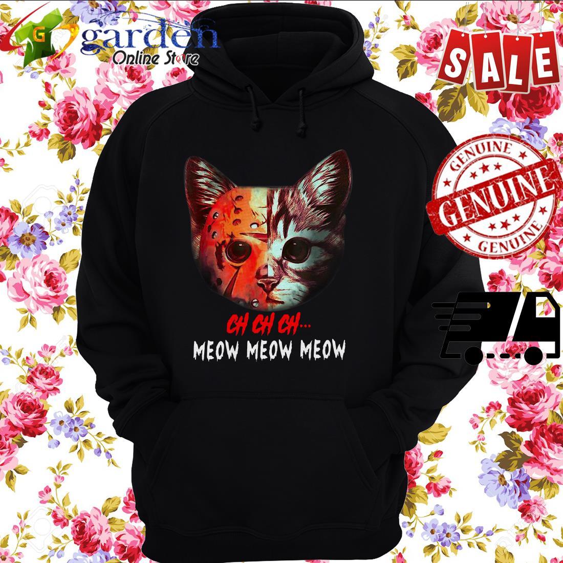 Jason Voorhees Cat Ch Ch Ch Grr Grr Grr hoodie