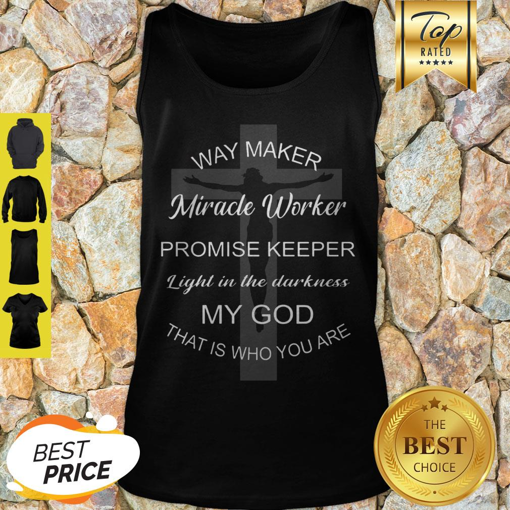 Jesus Way Maker Miracle Worker Promise Keeper Light In The Darkness Tank Top