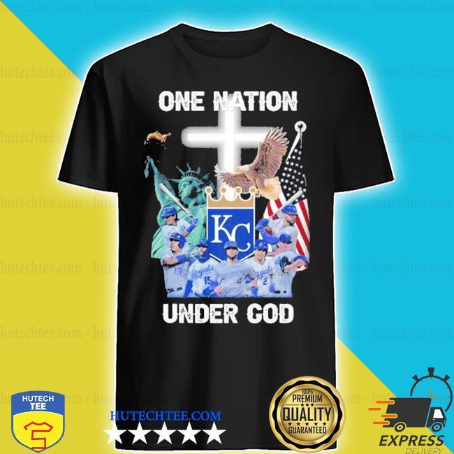 Kansas city royals one nation under god 2020 shirt