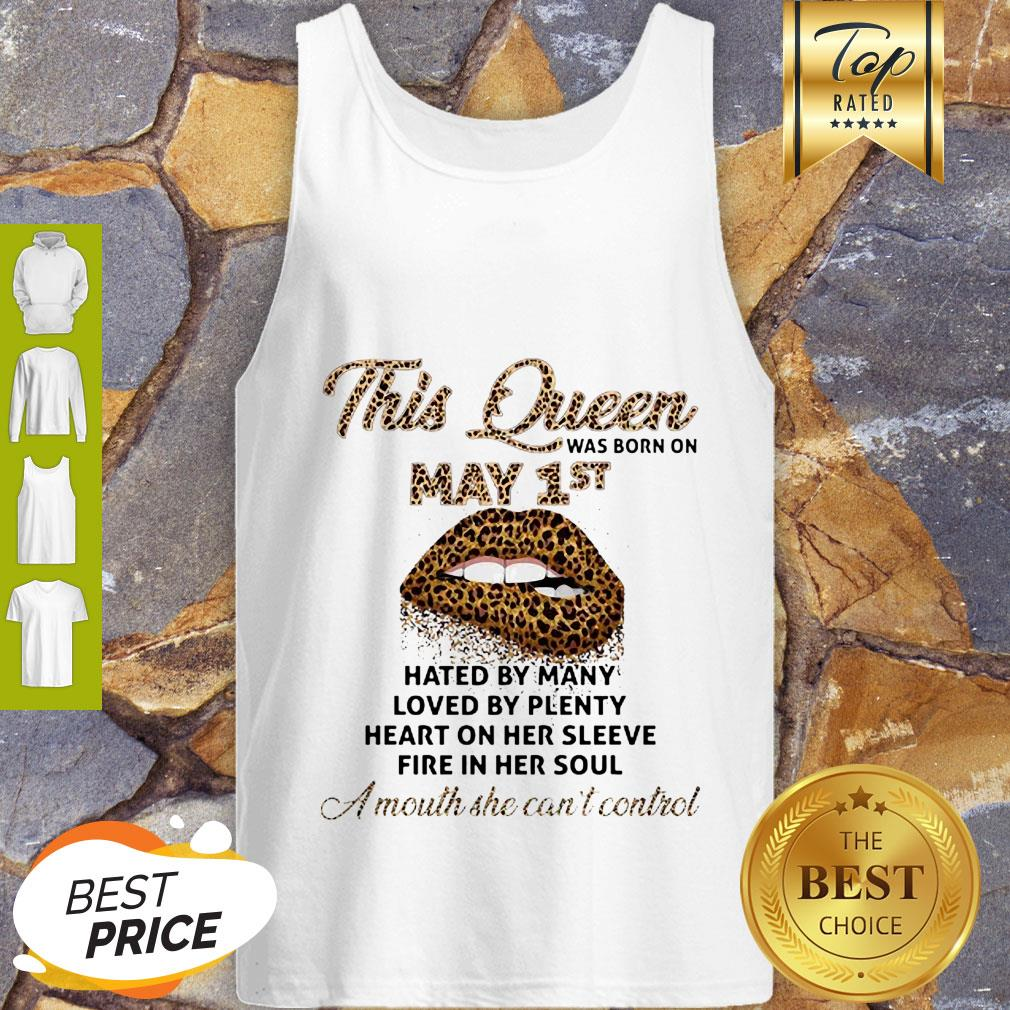 Lips Leopard This Queen Was Born On May 1st Hated By Many Loved By Plenty Tank Top
