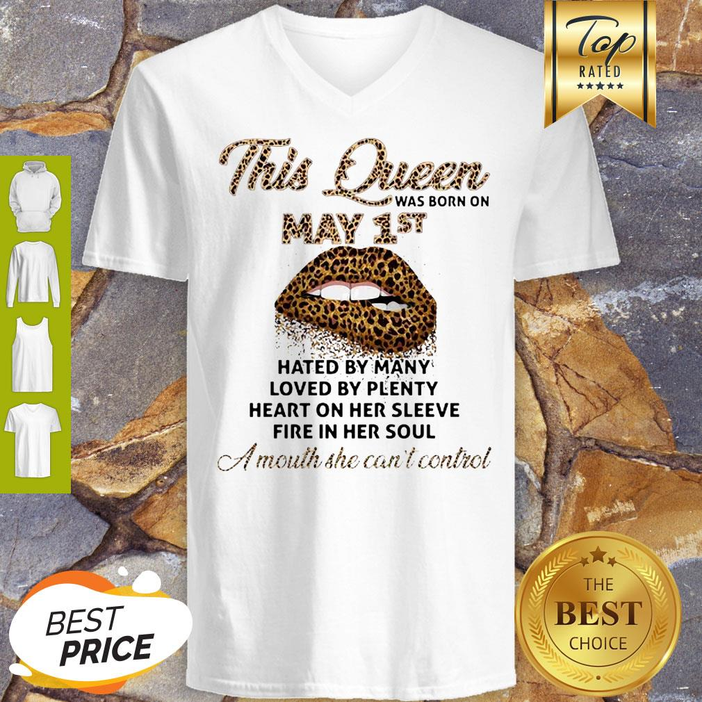 Lips Leopard This Queen Was Born On May 1st Hated By Many Loved By Plenty V-neck