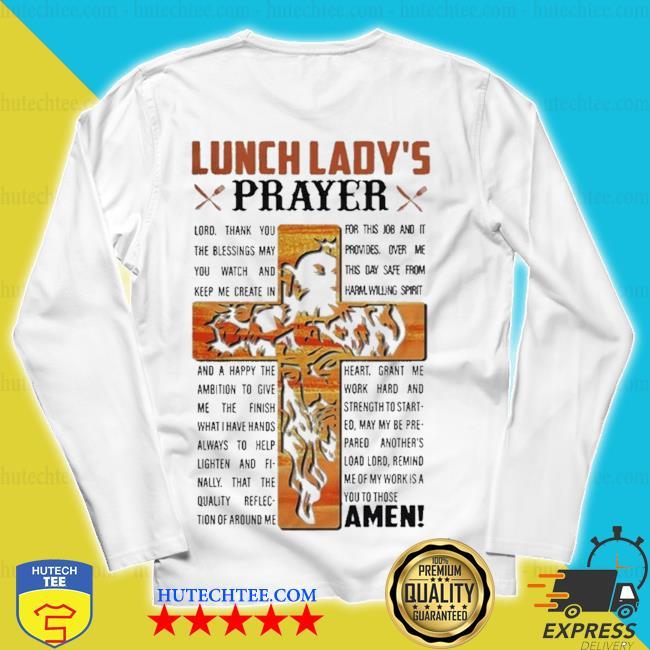 Lunch lady's prayer amen s unisex longsleeve