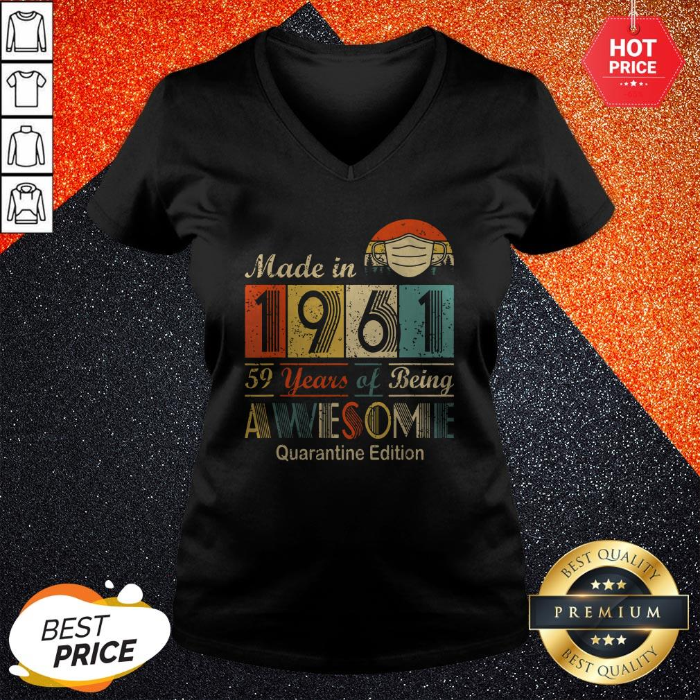 Made In 1961 59 Years Of Being Awesome Quarantine Edition Mask Vintage Retro V-neck