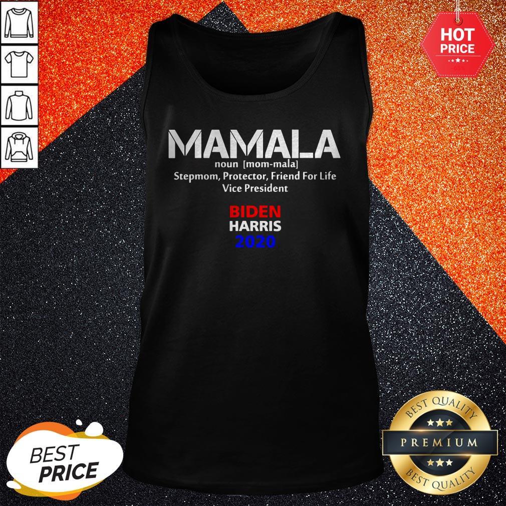 Mamala Noun Stepmom Protector Friend For Life Vice President Biden Harris 2020 Tank Top