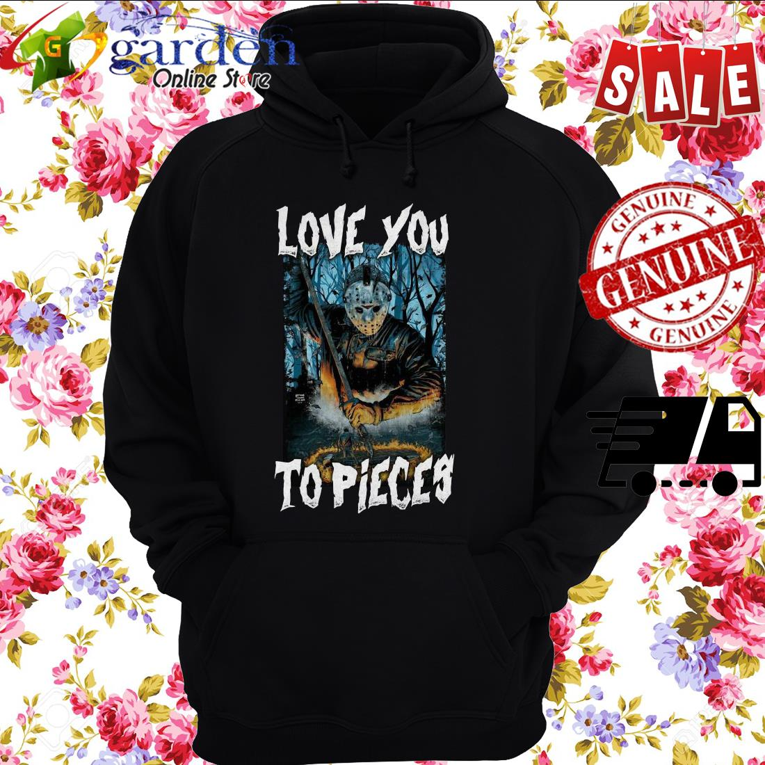 Michael Myers Love You To Pieces Halloween hoodie