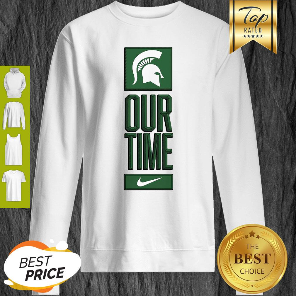 Michigan State Spartans Logo Basketball Our Time 2020 Sweatshirt