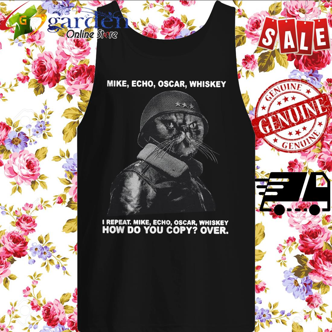 Mike echo oscar whiskey I repeat mike echo oscar whiskey how do you copy over tank top
