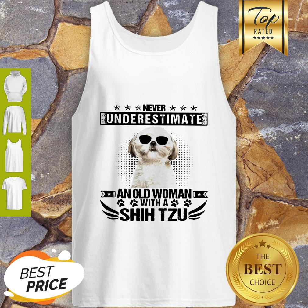 Never Underestimate An Old Woman With A Shih Tzu Tank Top