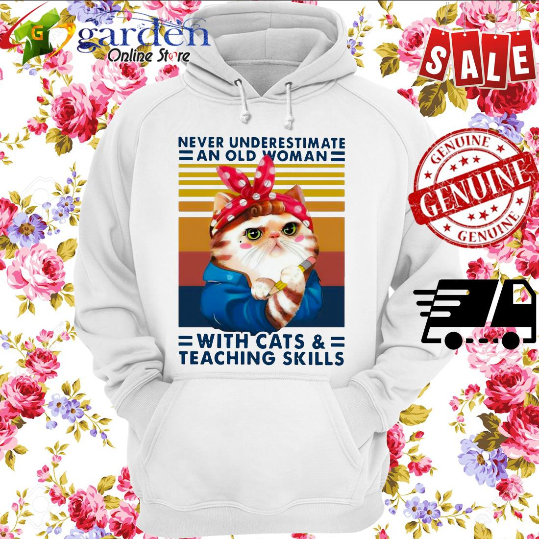 Never Underestimate An Old Woman With Cats And Teaching Skills Vintage hoodie