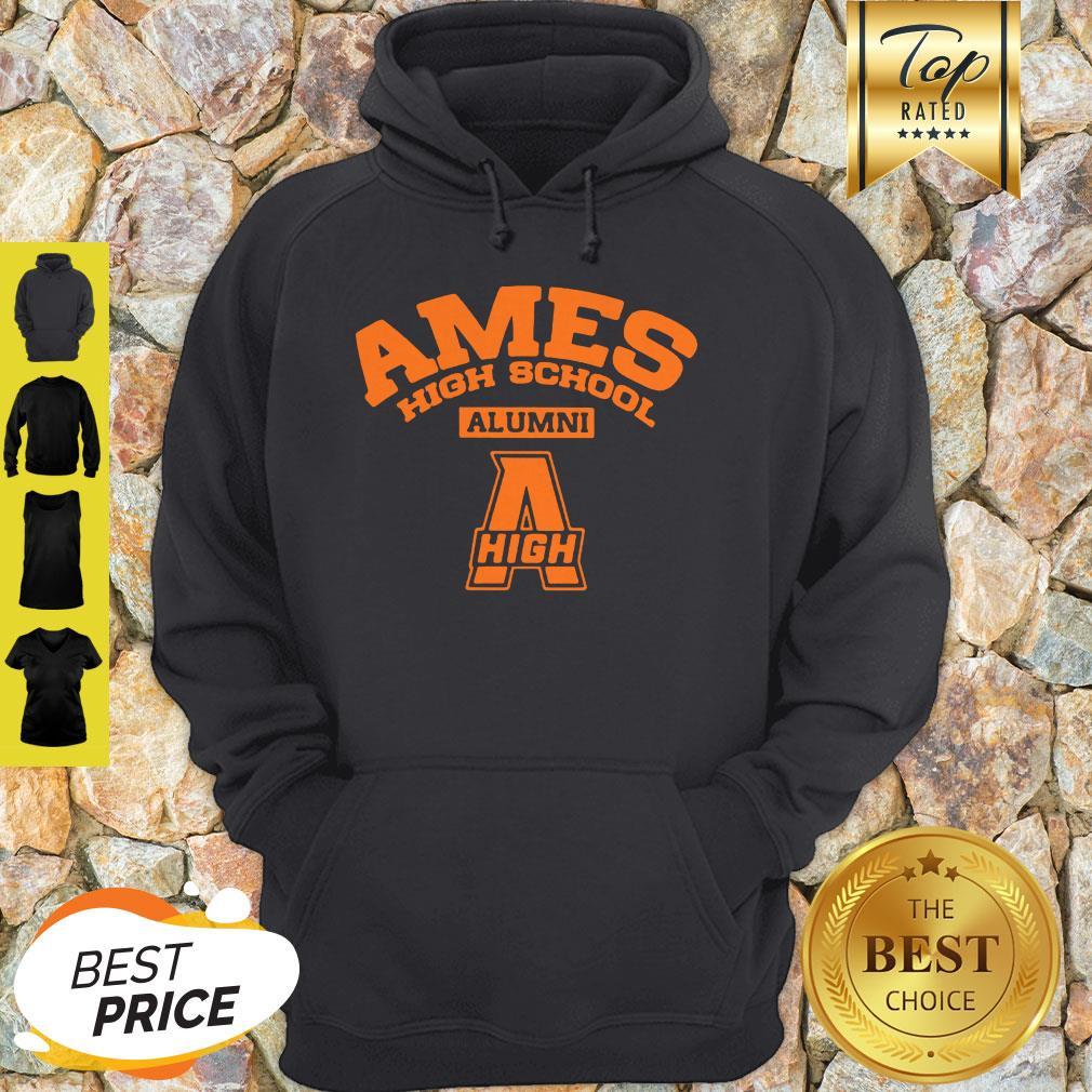 Nice Ames High School Alumni High Hoodie