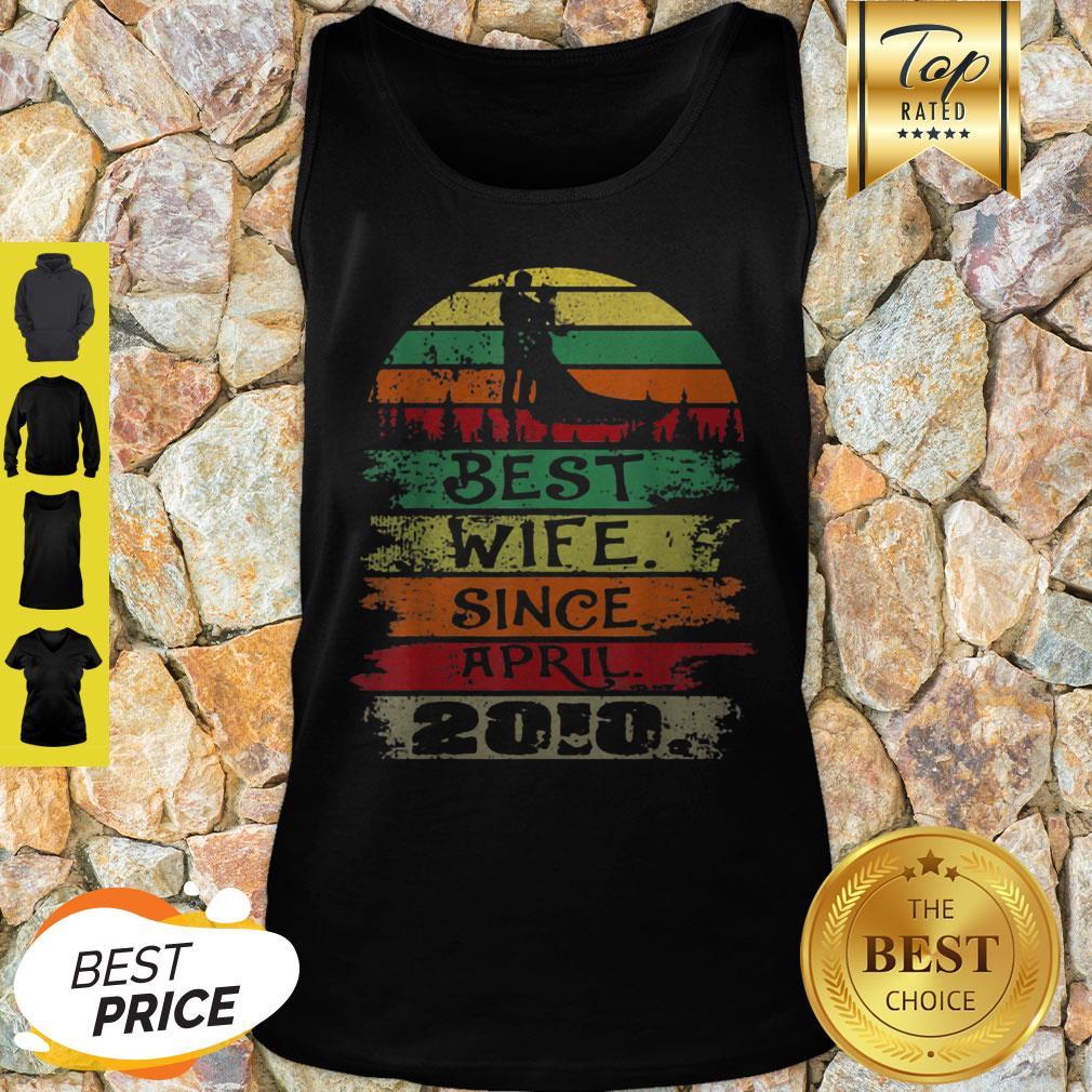 Nice Best Wife Since April 2010 Vintage Tank Top