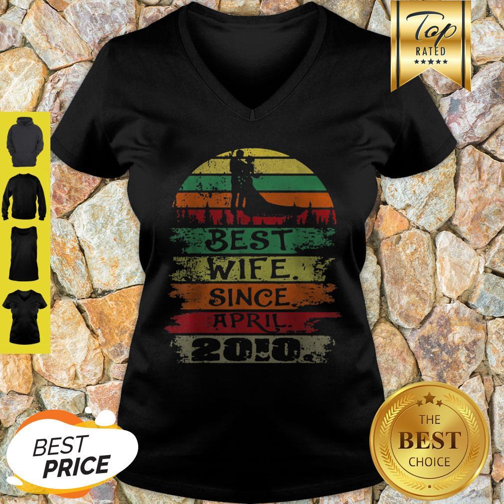 Nice Best Wife Since April 2010 Vintage V-neck