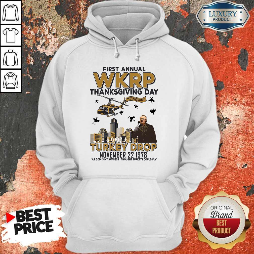 Nice First Annual Wkrp Thanksgiving Day Turkey Drop November 22 1978 Hoodie