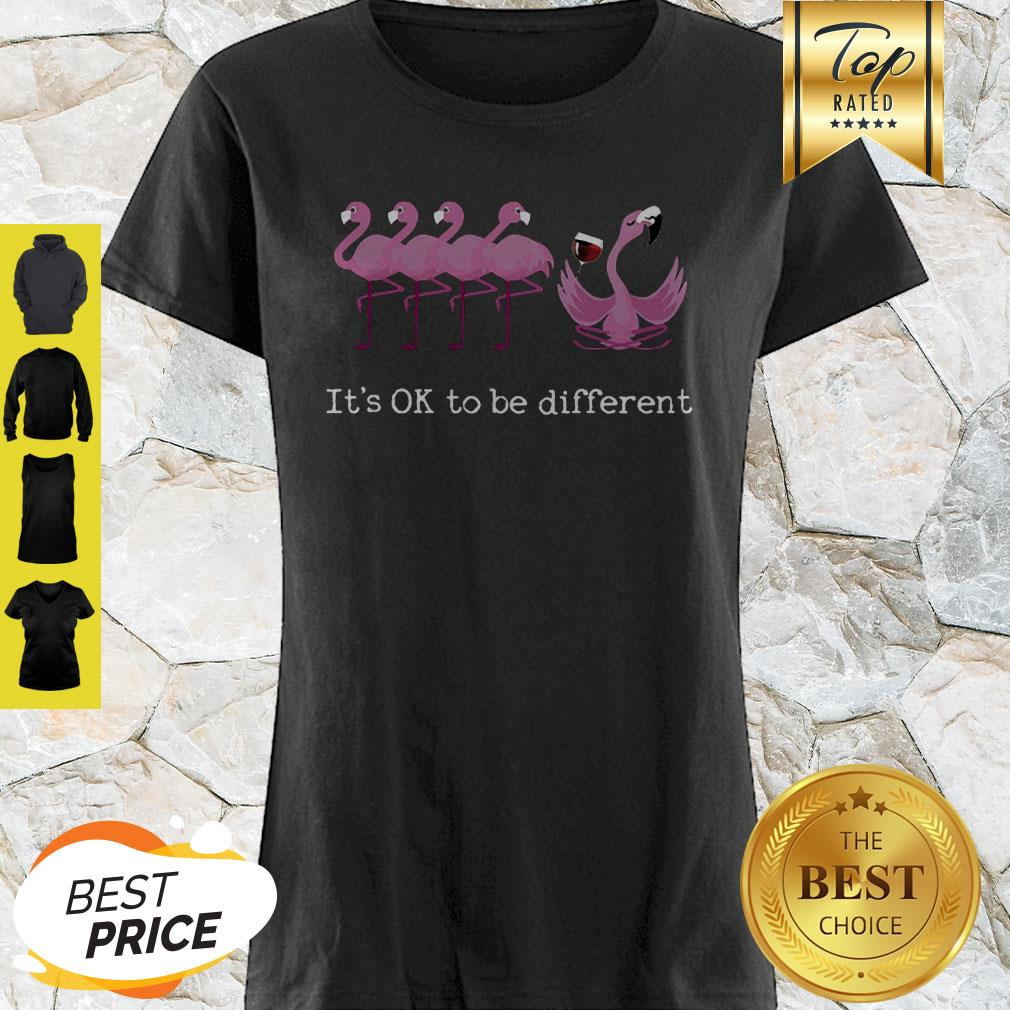 Nice Flamingo It's Ok To Be Different Shirt