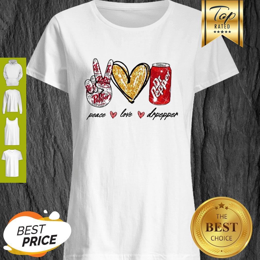 Nice Glitter Peace Love Dr Pepper Shirt