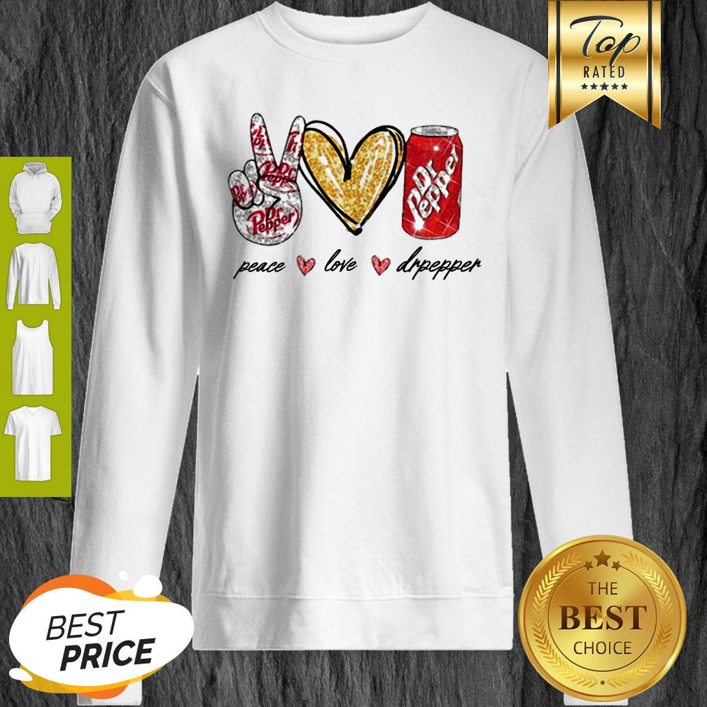 Nice Glitter Peace Love Dr Pepper Sweatshirt
