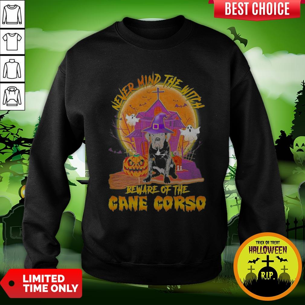 Nice Never Mind The Witch Beware Of The Cane Corso Halloween Moon Sweatshirt