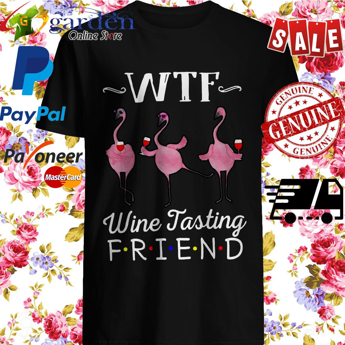 WTF wine tasting friends Flamingo Shirt