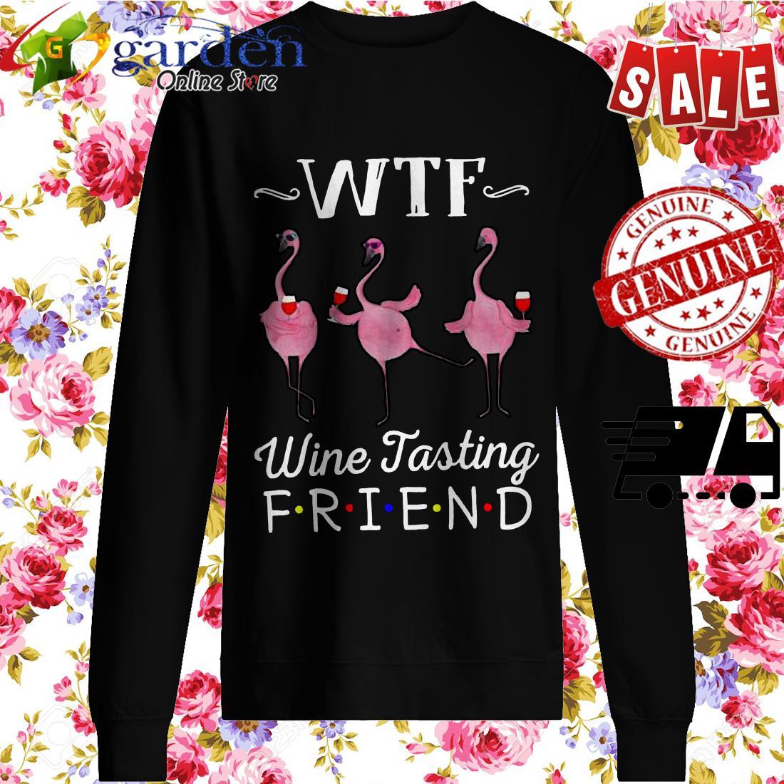 WTF wine tasting friends Flamingo sweater