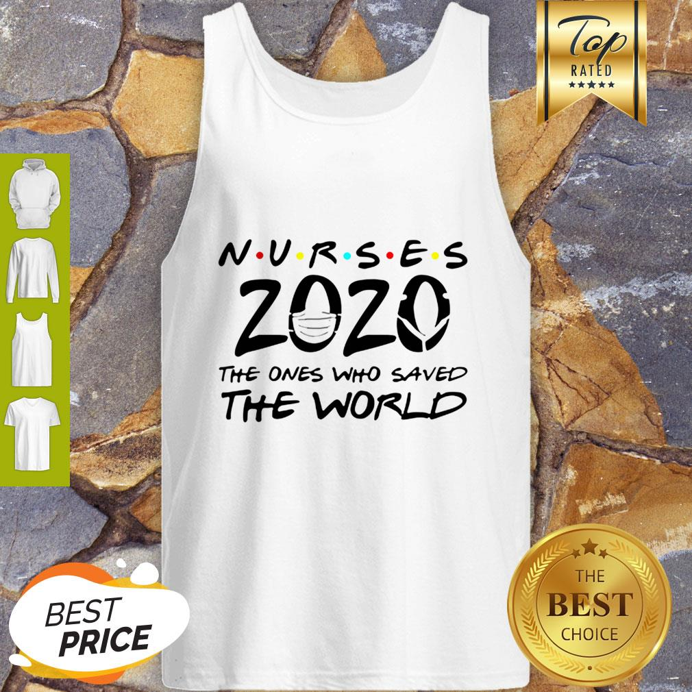 Nurses 2020 The Ones Who Saved The World Coronavirus Tank Top