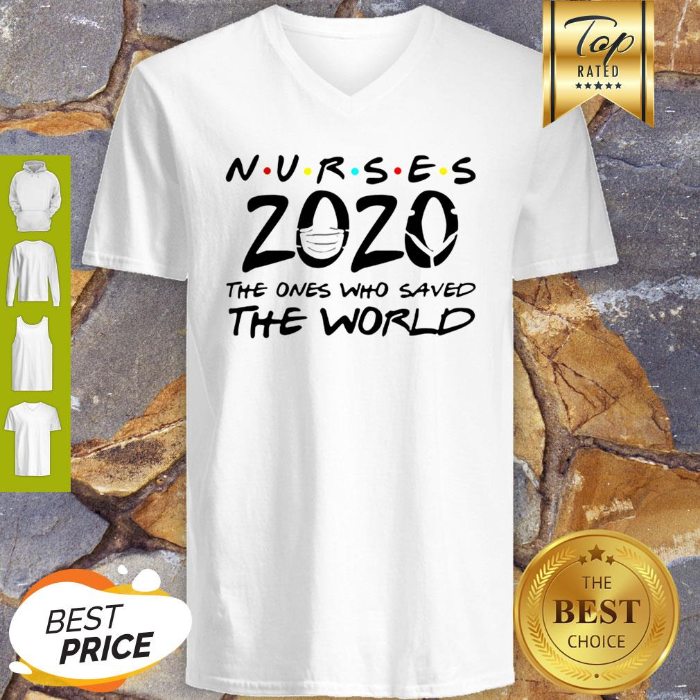 Nurses 2020 The Ones Who Saved The World Coronavirus V-neck