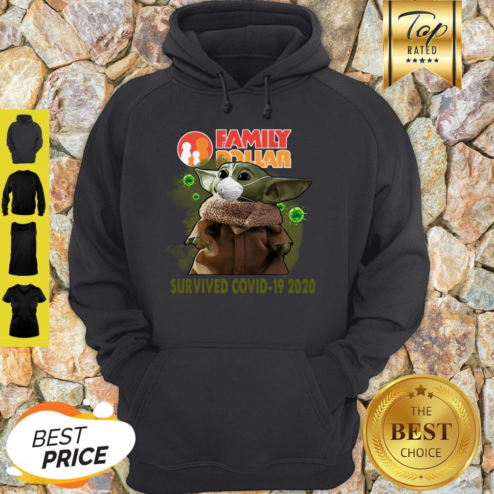 Official Baby Yoda Family Dollar Survived Covid 19 2020 Hoodie