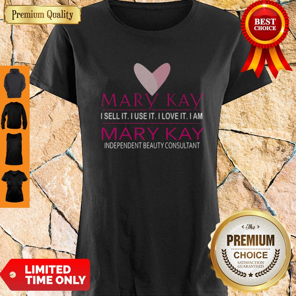 Official Mary Kay I Sell It I Use It I Love It I Am Shirt