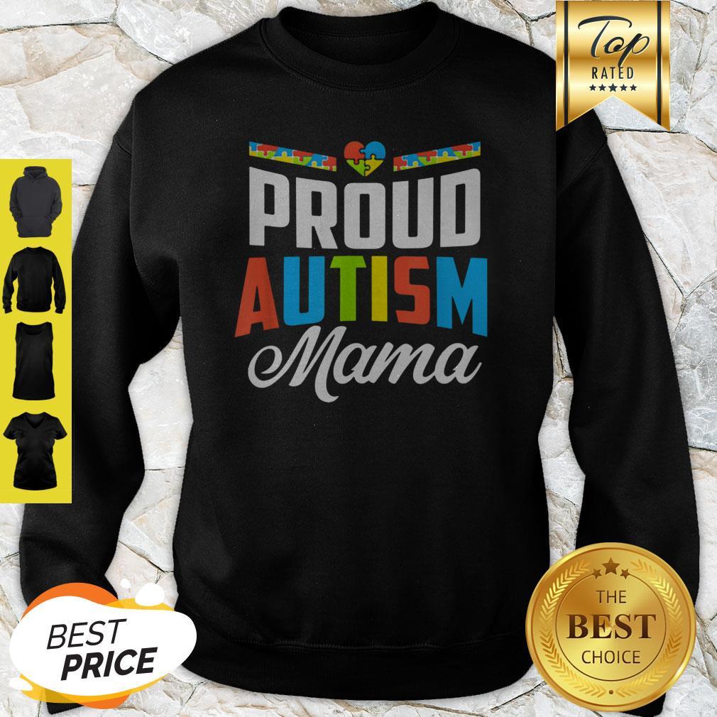 Official Proud Autism Mama Awareness Support Sweatshirt
