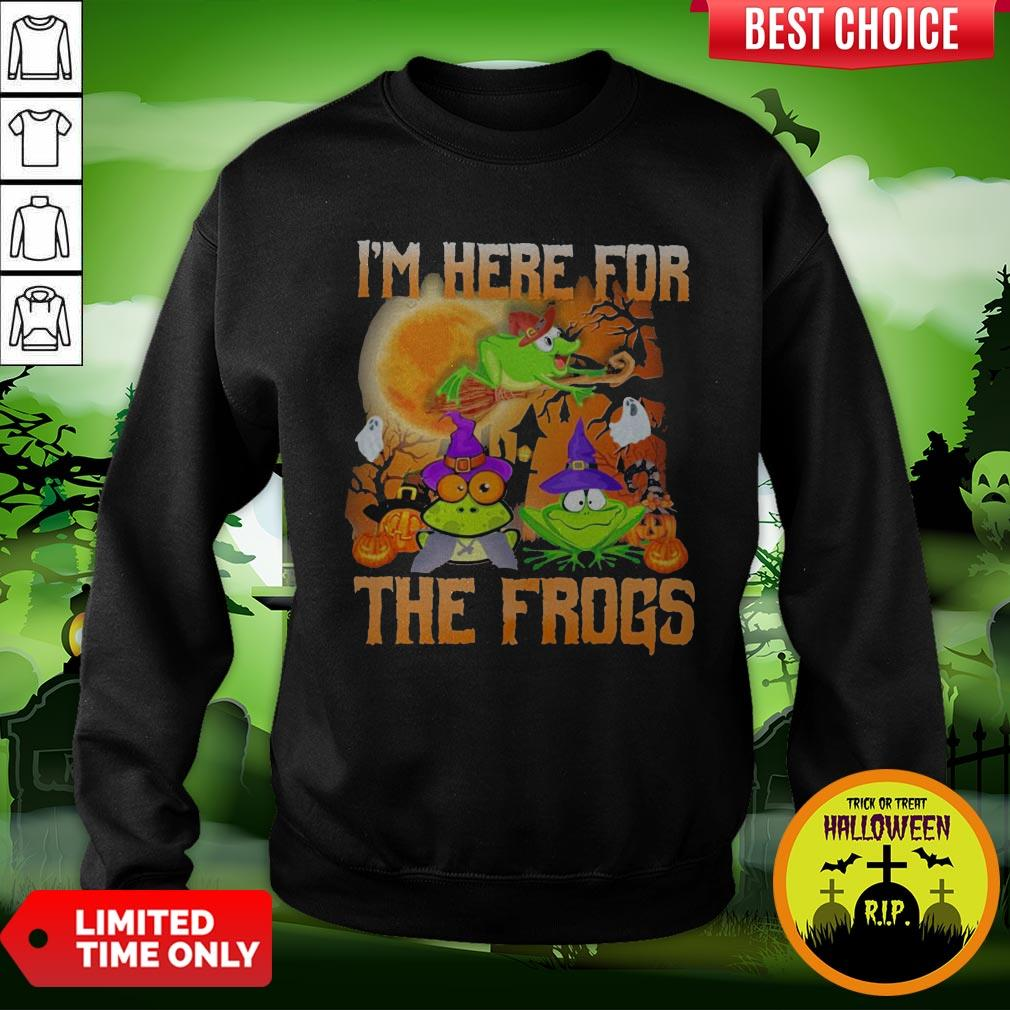 Perfect I'm Here For The Frogs Halloween Sweatshirt
