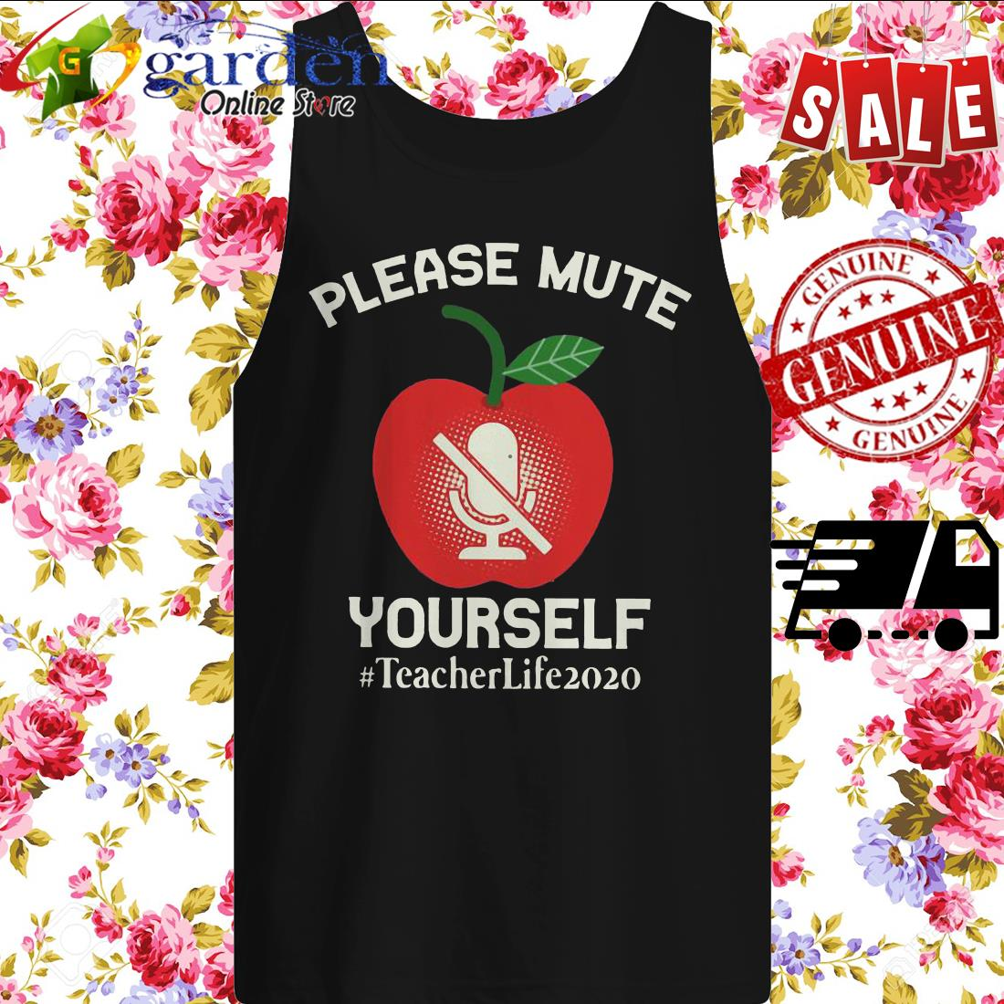 Please Mute Yourself #teacherlife2020 tank top