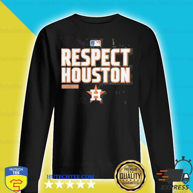 Respect houston s sweater