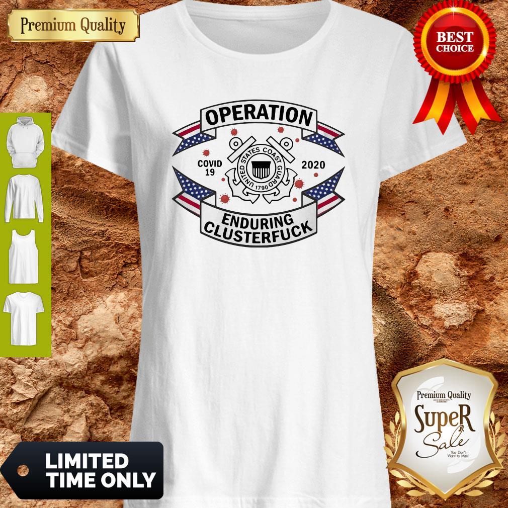 US Coast Guard Operation COVID-19 2020 Enduring Clusterfuck Shirt