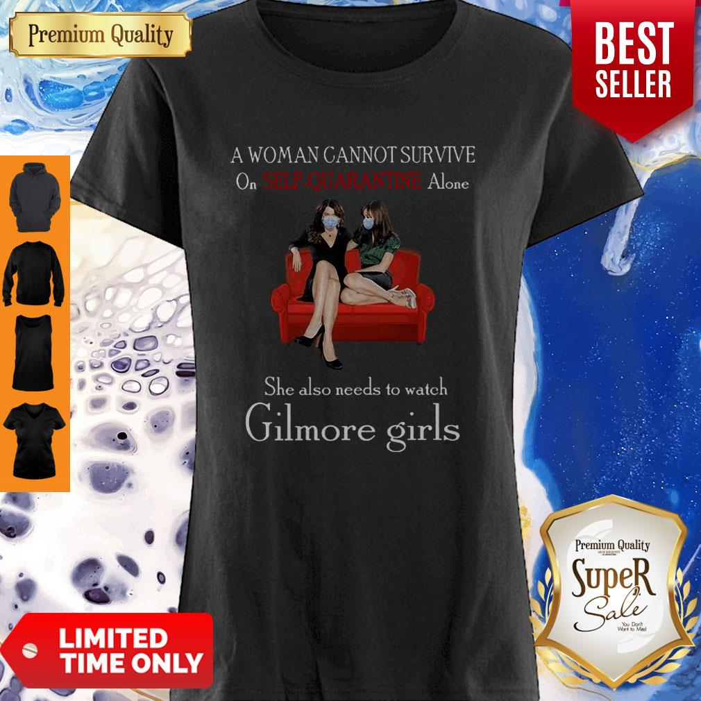 A Woman Cannot Survive On Seft Quarantine Alone Gilmore Girls Coronavirus Shirt