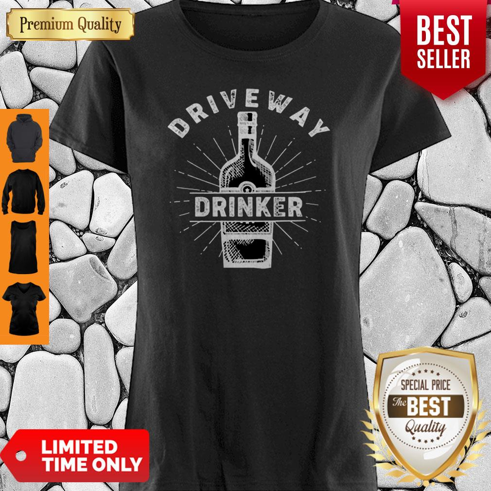 Driveway Drinker Drinking Quarantine Social Distancing Shirt