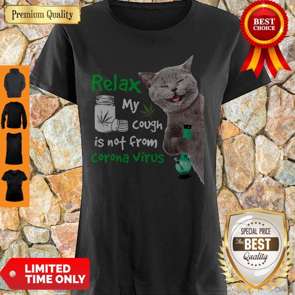 Funny Cat Relax My Cough Is Not From Coronavirus Shirt