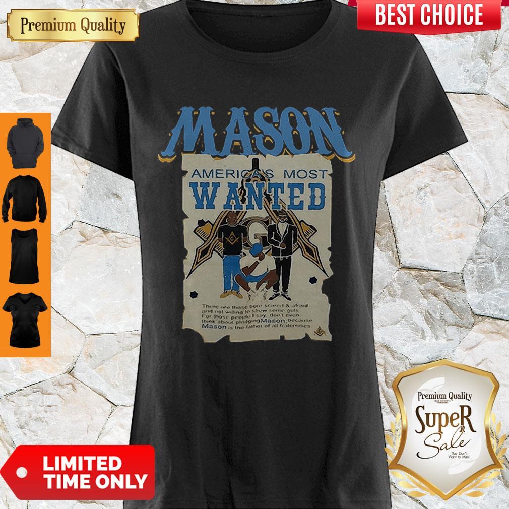 Pretty Masonic Symbols Mason America's Most Wanted Shirt
