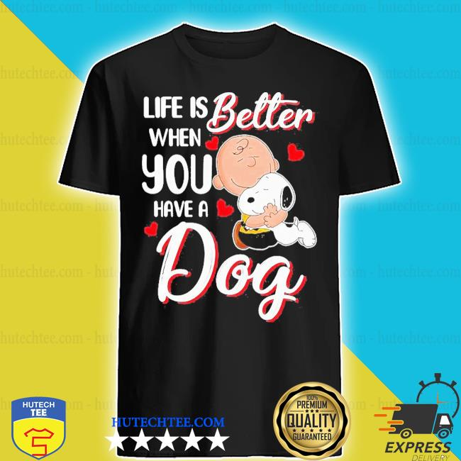 Snoopy and charlie brown life is better when you have a dog hearts shirt