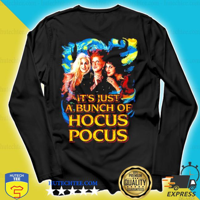 Starry night it's just a bunch of hocus pocus s longsleeve