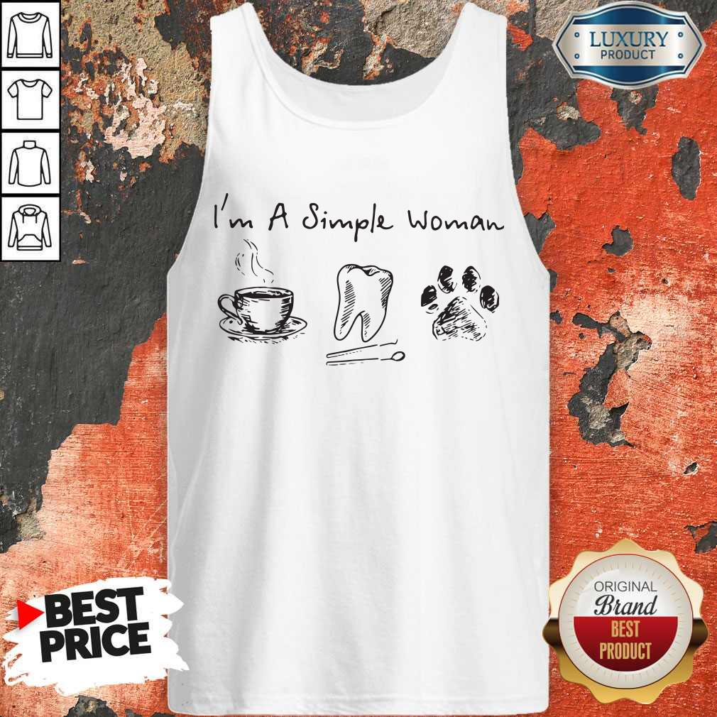 Sweet I'm A Simple Woman Coffee Tooth Dog Paw Tank Top