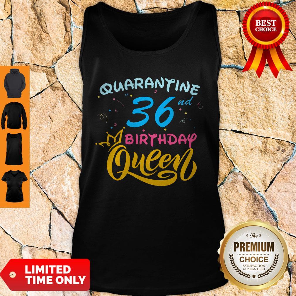 Nice Born In 1978 My 36th Birthday Queen Quarantine Social Distancing Quarantined Birthday 2020 Tank Top