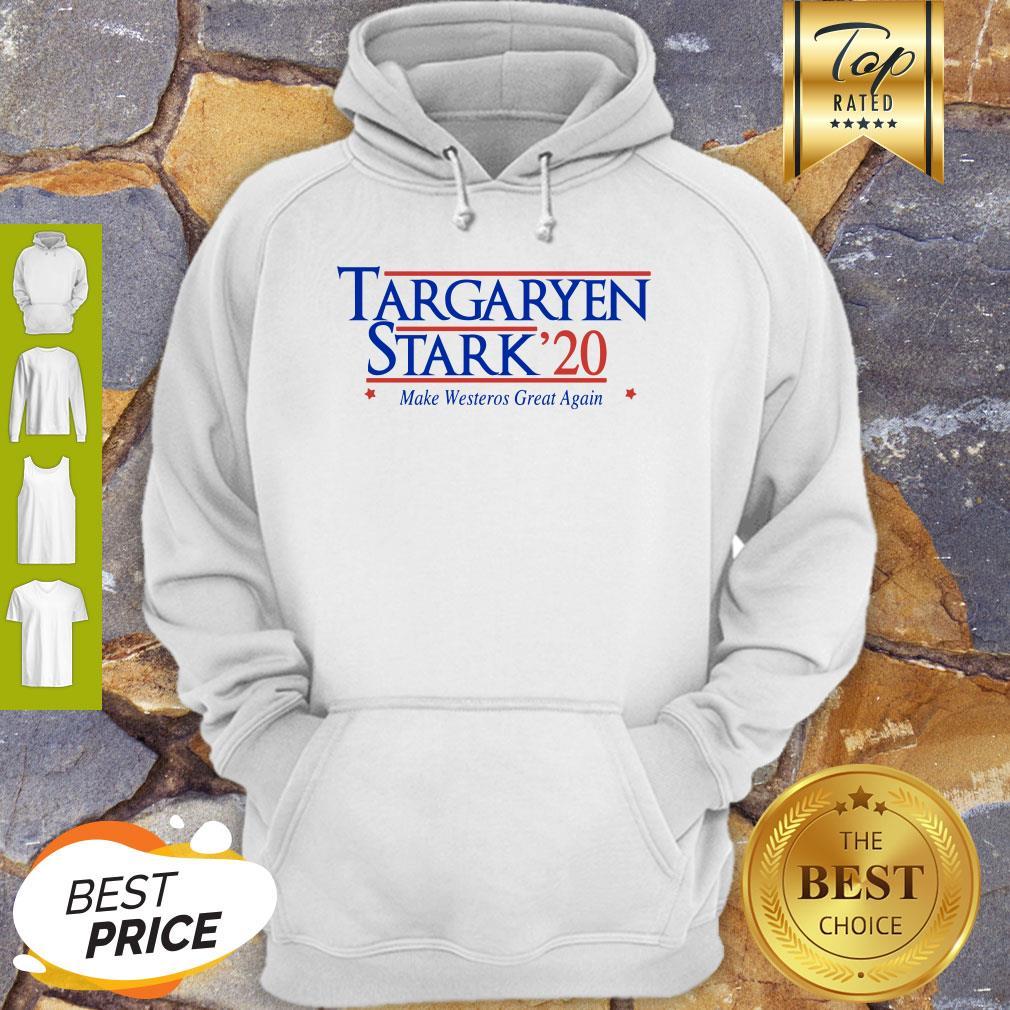 Targaryen Stark 20 Make Westeros Great Again Hoodie