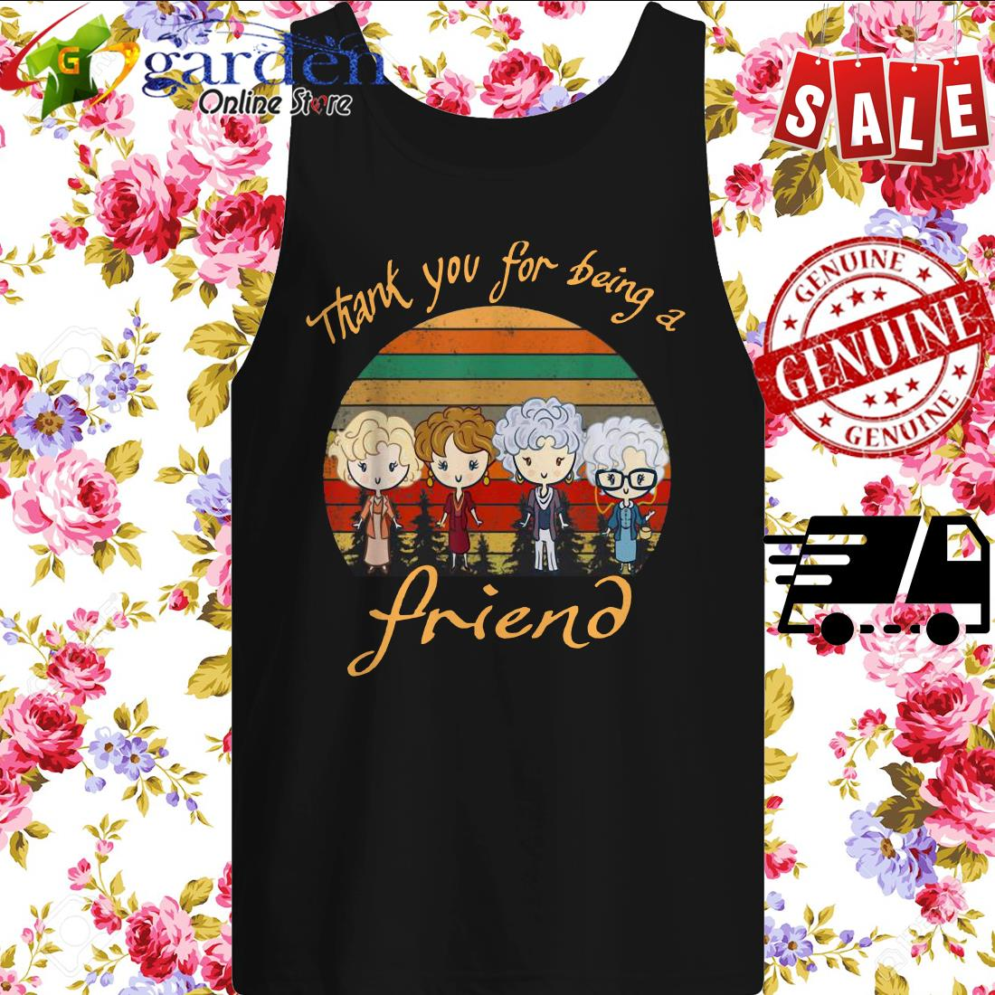 Thank You For Being A Friend The Golden Girls Vintage tank top