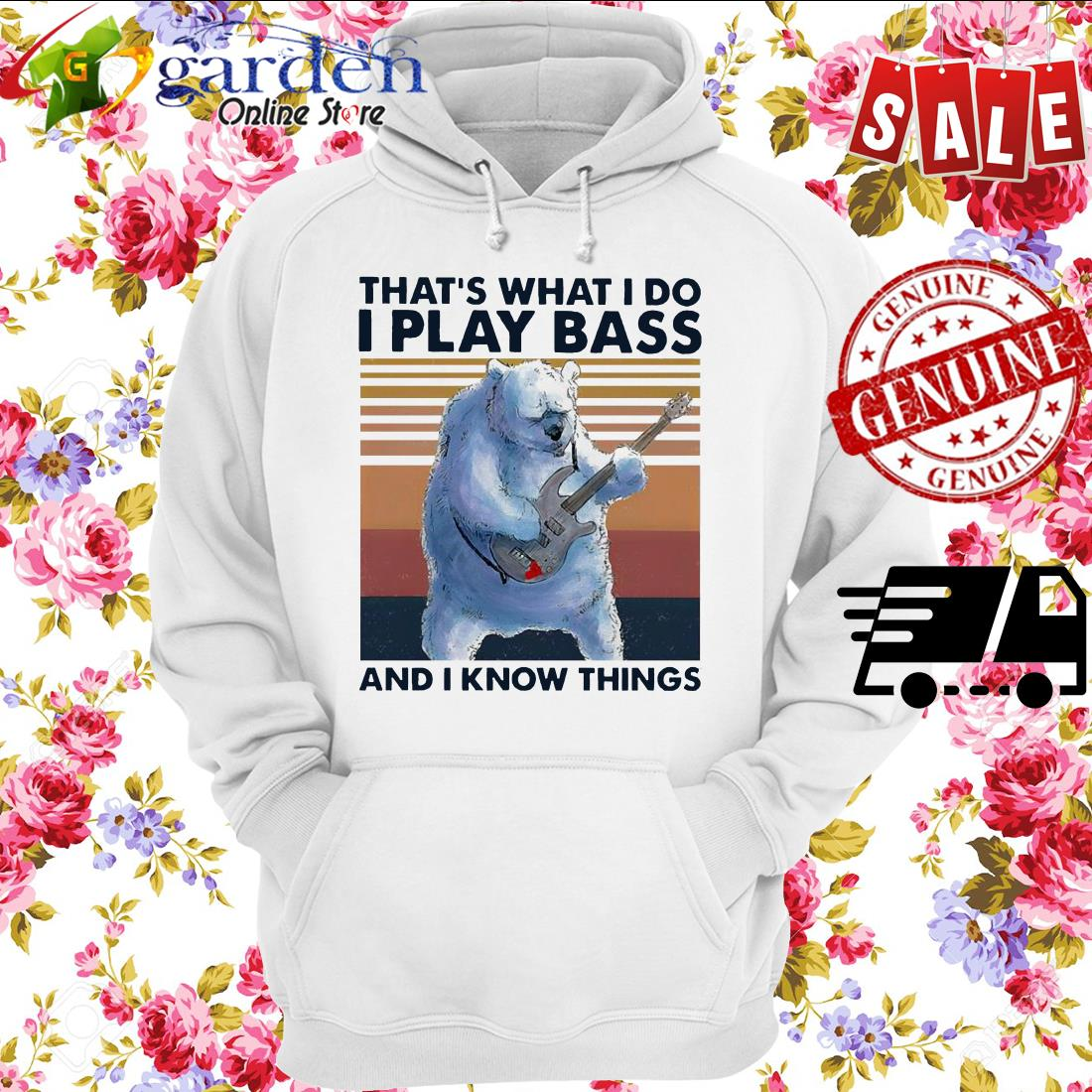 That's what I do I play Bass and I know things vintage hoodie