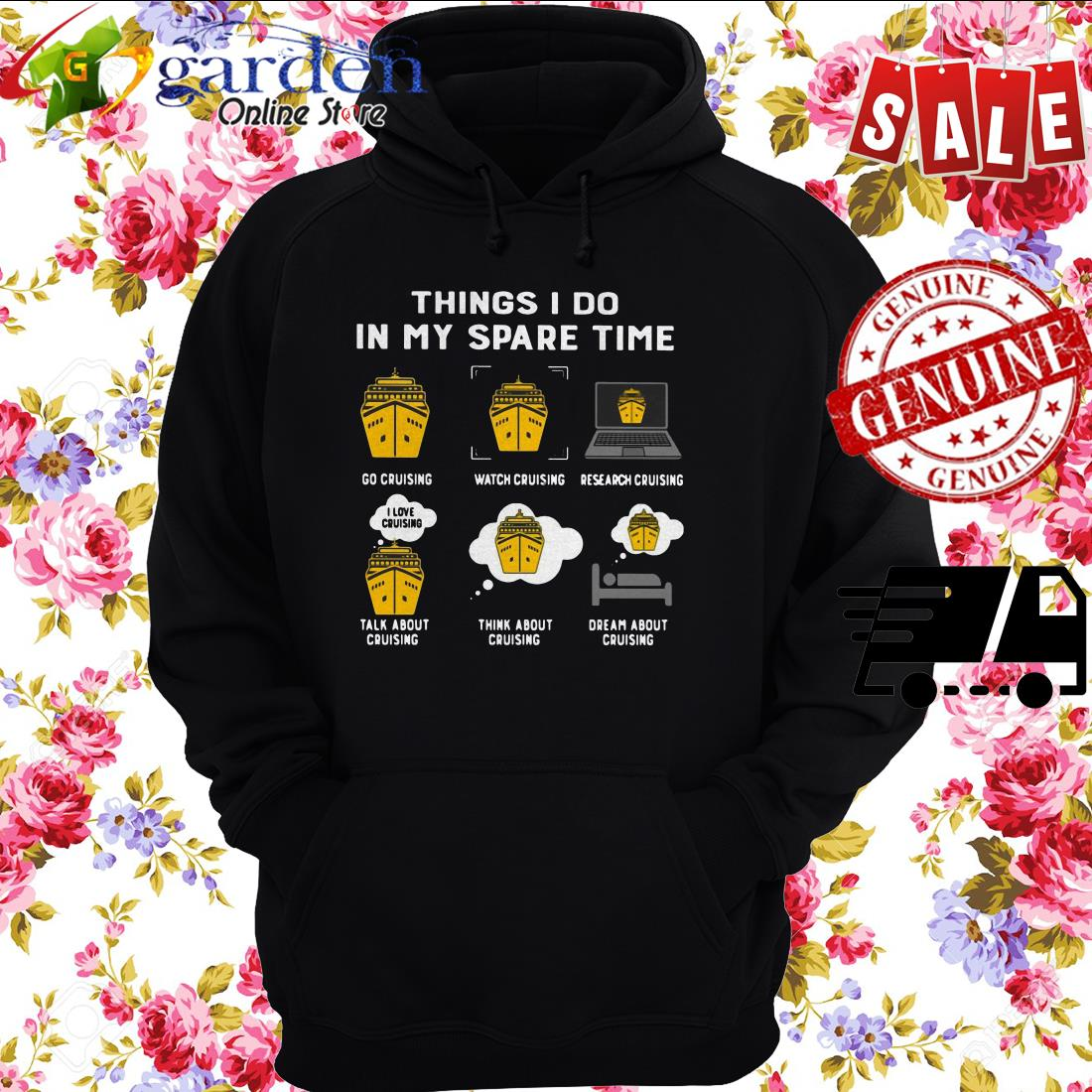 Things I Do In My Spare Time Go Cruising Watch Cruising hoodie